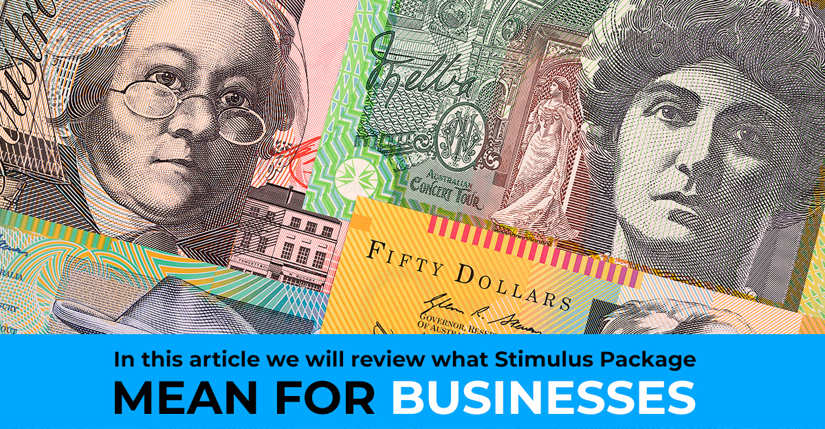 GOVERNMENT STIMULUS PACKAGE FOR BUSINESS EXPLAINED