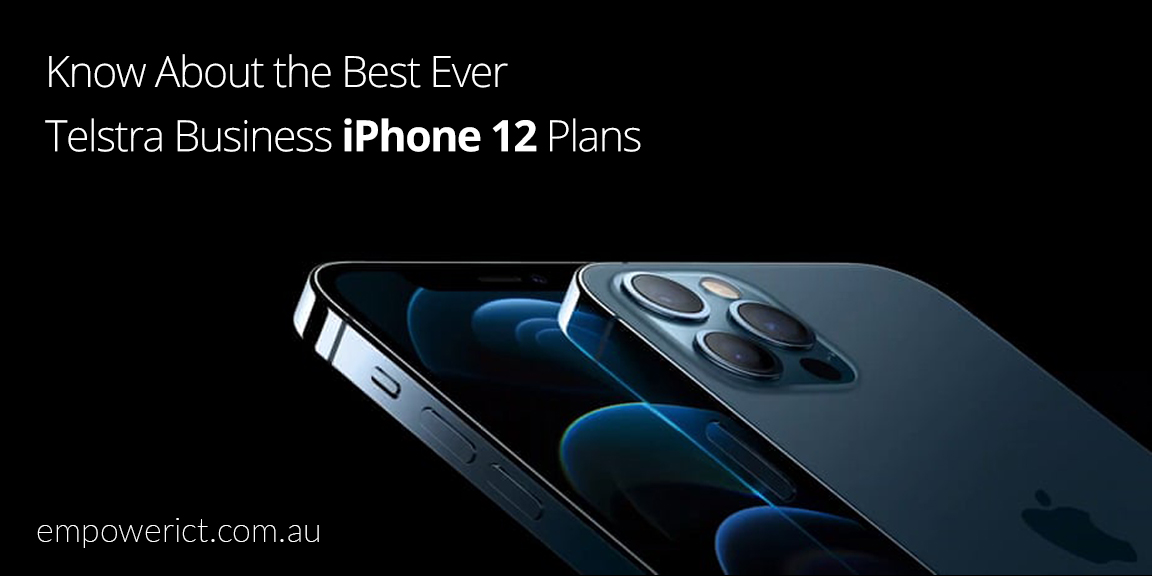 Best Ever Business iPhone 12 Plan from Telstra